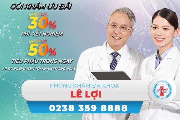 Tri ân khách hàng- giảm 50% phí xét nghiệm, tiểu phẫu tại Phòng khám đa khoa Lê Lợi Tp. Vinh Nghệ An.